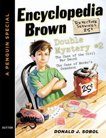 Encyclopedia Brown Double Mystery #2 by Donald J. Sobol