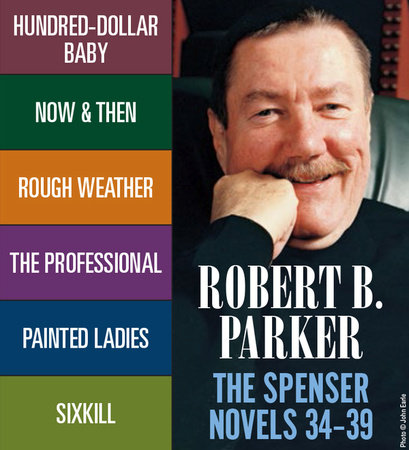 The Spenser Novels 34-39 by Robert B. Parker