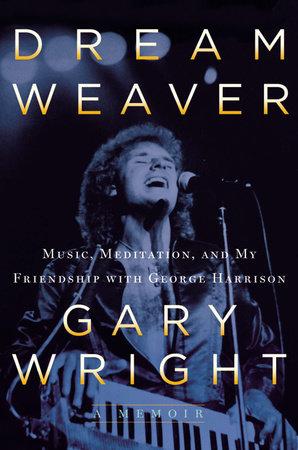 Dream Weaver by Gary Wright