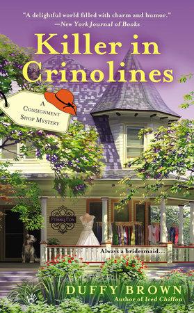 Killer in Crinolines by Duffy Brown