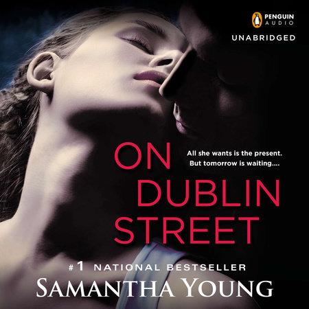 On Dublin Street by Samantha Young   PenguinRandomHouse com: Books