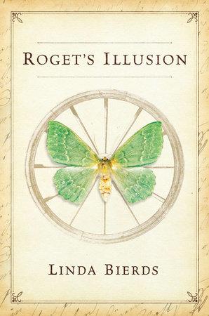 Roget's Illusion by Linda Bierds