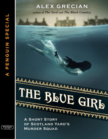 The Blue Girl by Alex Grecian