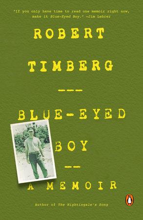 Blue-Eyed Boy by Robert Timberg