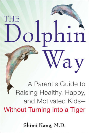 The Dolphin Way by Shimi Kang