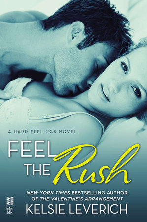 Feel the Rush by Kelsie Leverich