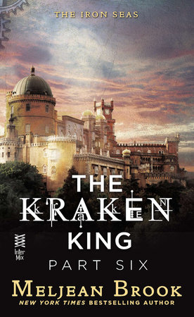 The Kraken King Part VI by Meljean Brook