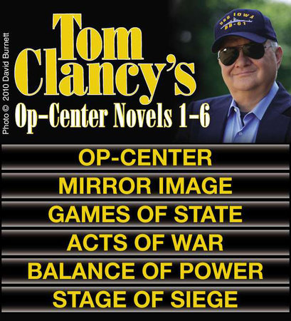 Clancy's Op-Center Novels 1-6 by Tom Clancy
