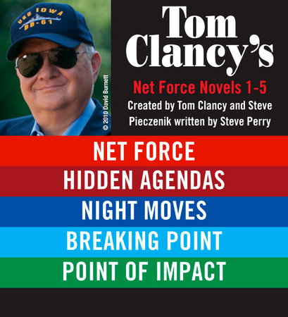 Tom Clancy's Net Force Novels 1-5 by Tom Clancy