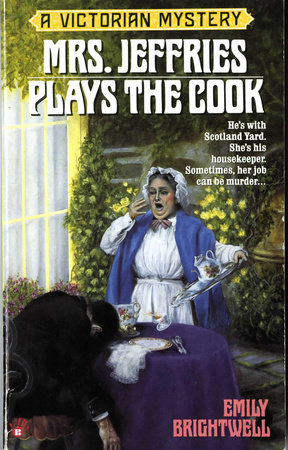Mrs. Jeffries Plays the Cook by Emily Brightwell