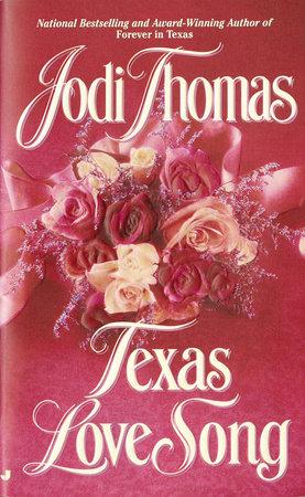 Texas Love Song by Jodi Thomas