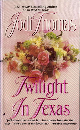 Twilight in Texas by Jodi Thomas