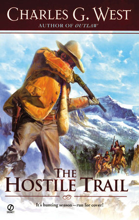 The Hostile Trail by Charles G. West