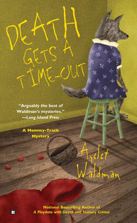 Death Gets a Time-Out by Ayelet Waldman