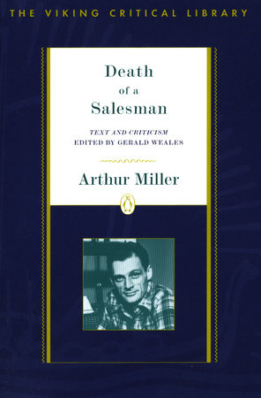Death Of A Salesman By Arthur Miller 9780140247732 Penguinrandomhouse Com Books