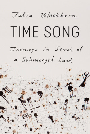 Time Song by Julia Blackburn