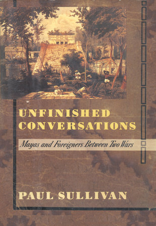 Unfinished Conversations by Paul Sullivan