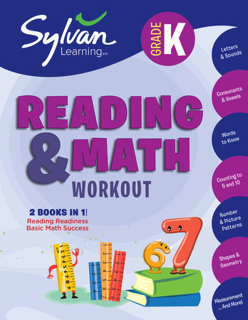 Kindergarten Reading & Math Workout by Sylvan Learning