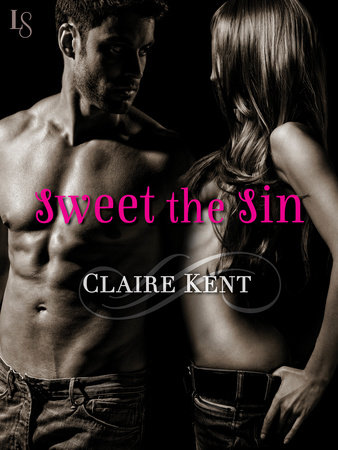 Sweet the Sin by Claire Kent