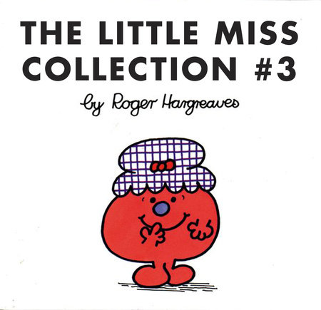 The Little Miss Collection #3 by Roger Hargreaves