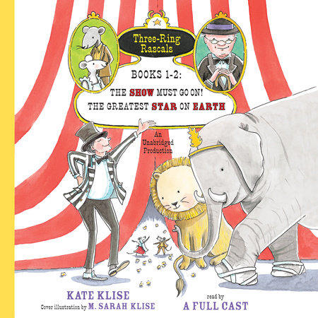 Three-Ring Rascals, Books 1-2 by Kate Klise