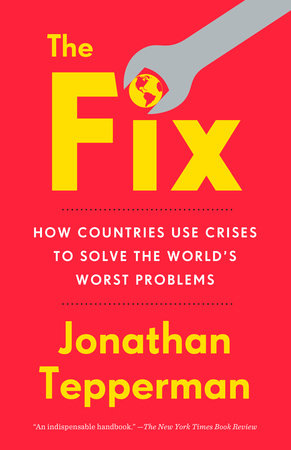 The Fix by Jonathan Tepperman