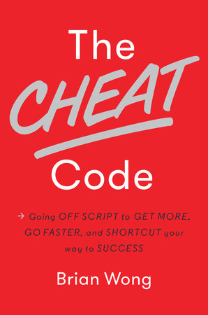 The Cheat Code by Brian Wong