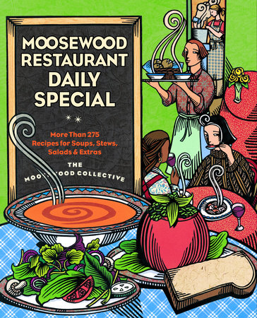 Moosewood Restaurant Daily Special by Moosewood Collective