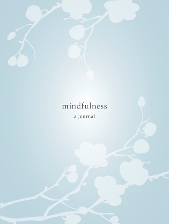 Mindfulness: A Journal by Catherine Price