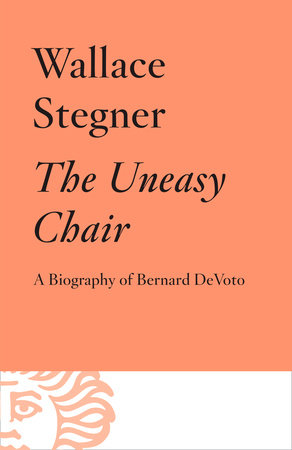 The Uneasy Chair by Wallace Stegner