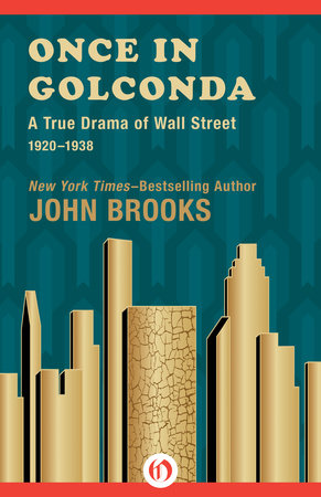 Once in Golconda by John Brooks