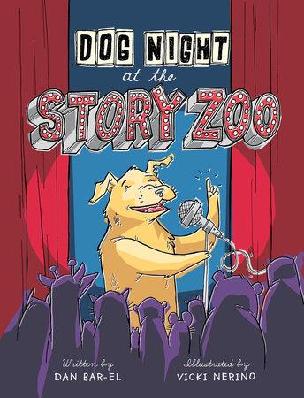Dog Night at the Story Zoo by Dan Bar-el
