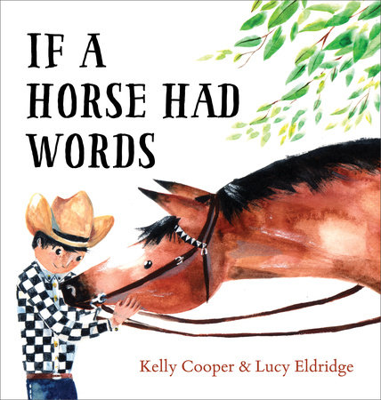 If a Horse Had Words by Kelly Cooper