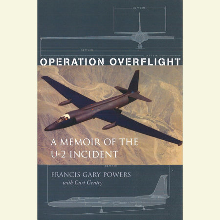 Operation Overflight by Francis Gary Powers and Curt Gentry