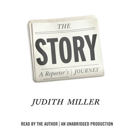 The Story by Judith Miller
