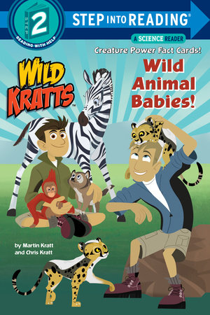 Wild Animal Babies! (Wild Kratts) by Chris Kratt and Martin Kratt