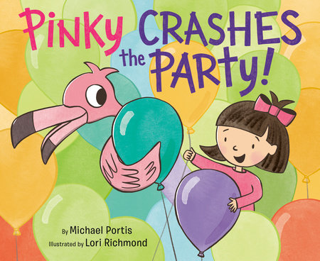 Pinky Crashes the Party! by Michael Portis