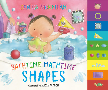 Bathtime Mathtime: Shapes by Danica McKellar