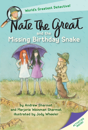 Nate the Great and the Missing Birthday Snake by Andrew Sharmat and Marjorie Weinman Sharmat; illustrated by Jody Wheeler