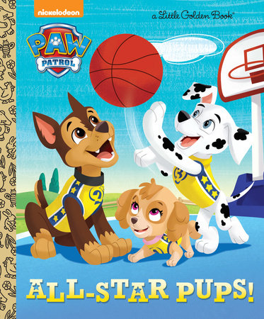 All-Star Pups! (Paw Patrol) by Mary Tillworth