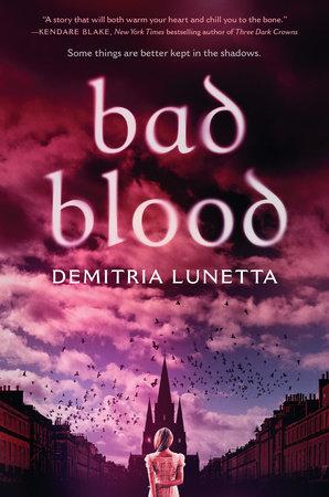 Bad Blood by Demitria Lunetta