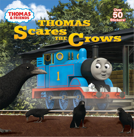 Thomas Scares the Crows (Thomas & Friends) by Rev. W. Awdry