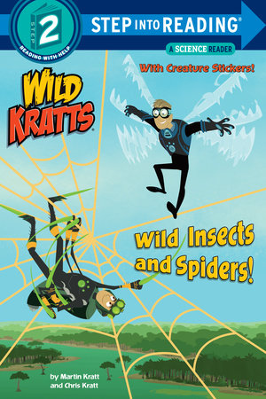 Wild Insects and Spiders! (Wild Kratts) by Chris Kratt and Martin Kratt