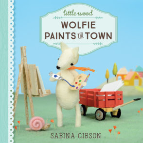 Little Wood: Wolfie Paints the Town