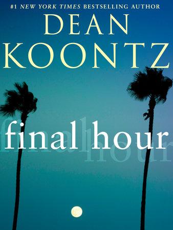 Final Hour (Novella) by Dean Koontz