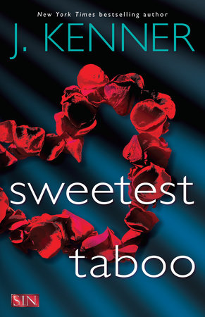 Sweetest Taboo by J. Kenner