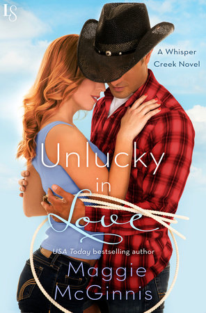 Unlucky in Love by Maggie McGinnis