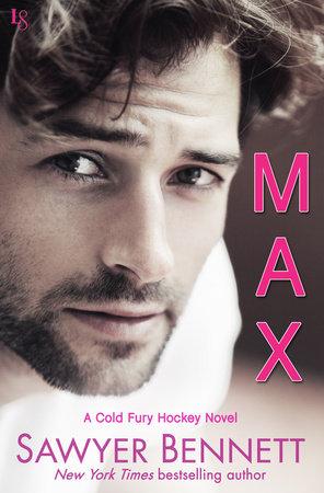 Max by Sawyer Bennett
