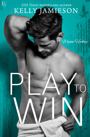 Play to Win by Kelly Jamieson
