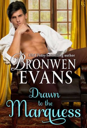 Drawn to the Marquess by Bronwen Evans